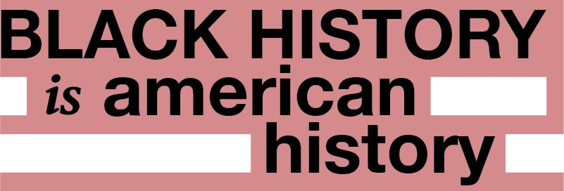 Black+History+is+American+History