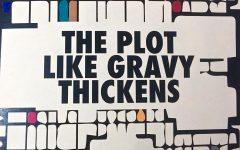 The Plot Like Gravy Thickens